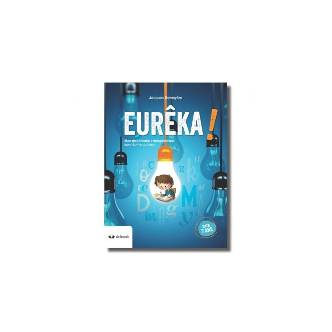 Dictionnaire orthographique EURÊKA! - dès 7 ans